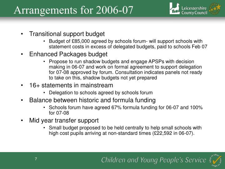 Arrangements for 2006-07