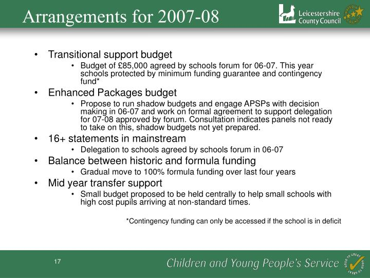 Arrangements for 2007-08