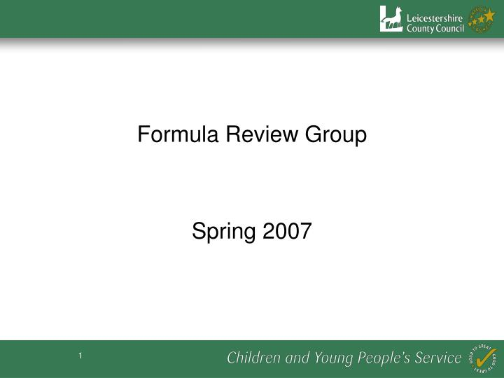 formula review group