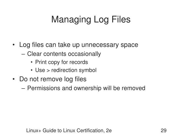 Managing Log Files