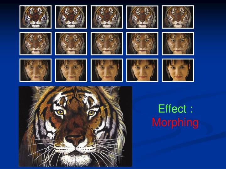 Effect :