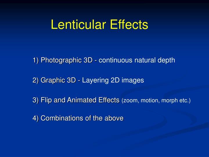 Lenticular Effects