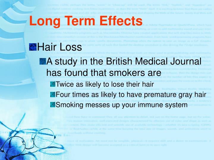 Long Term Effects
