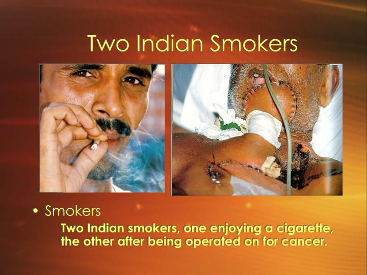 Two Indian Smokers