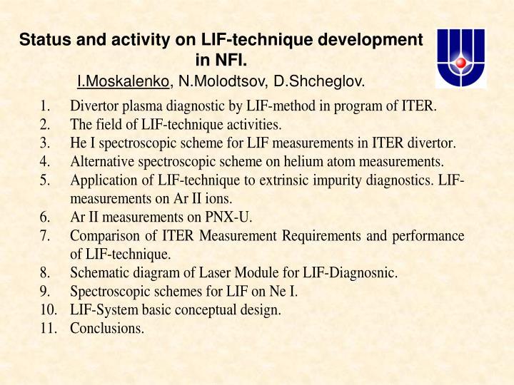 Status and activity on LIF-technique development in NFI.