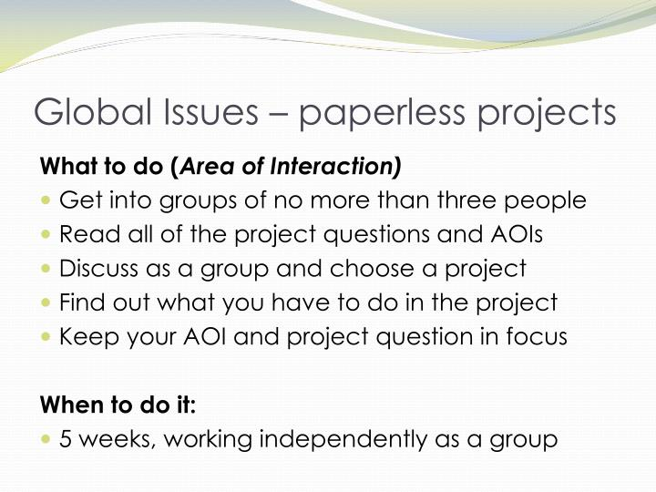 Global Issues – paperless projects