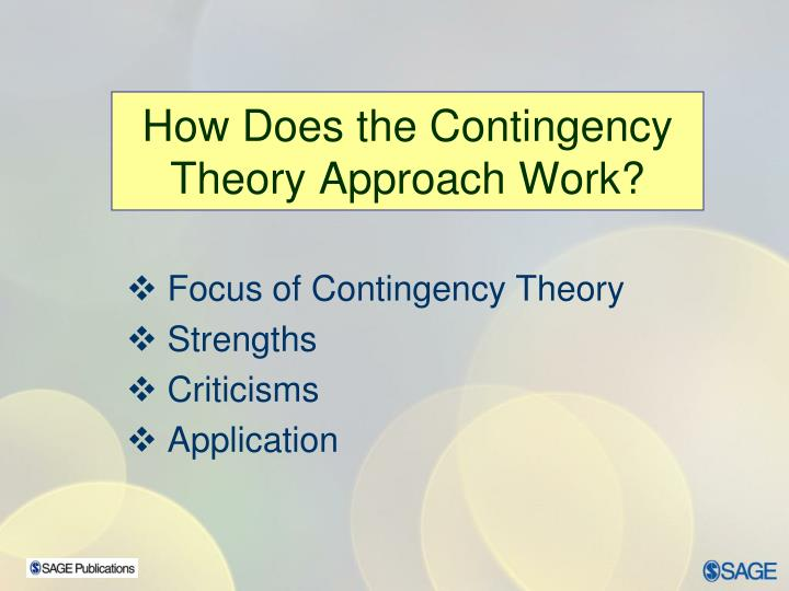 How Does the Contingency Theory Approach Work?
