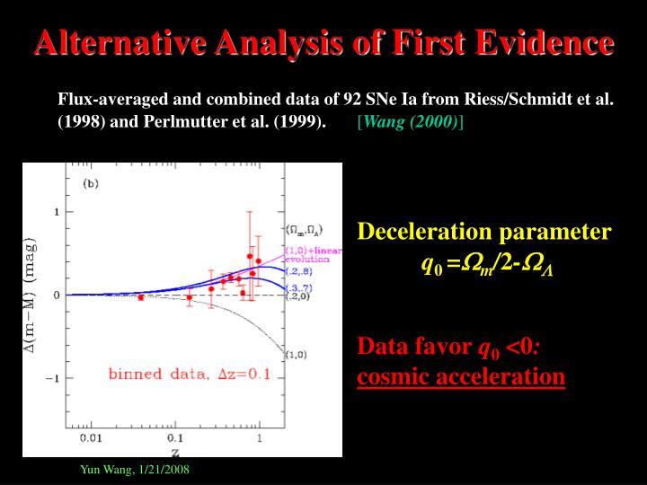 Alternative Analysis of First Evidence