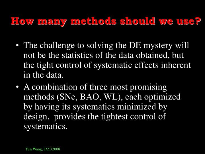 How many methods should we use?