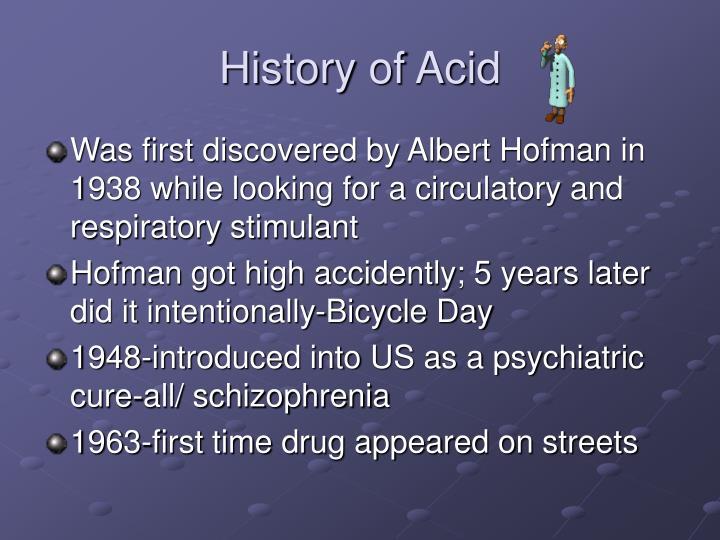 History of Acid