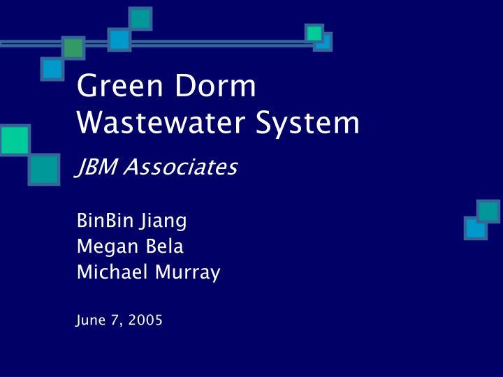 green dorm wastewater system