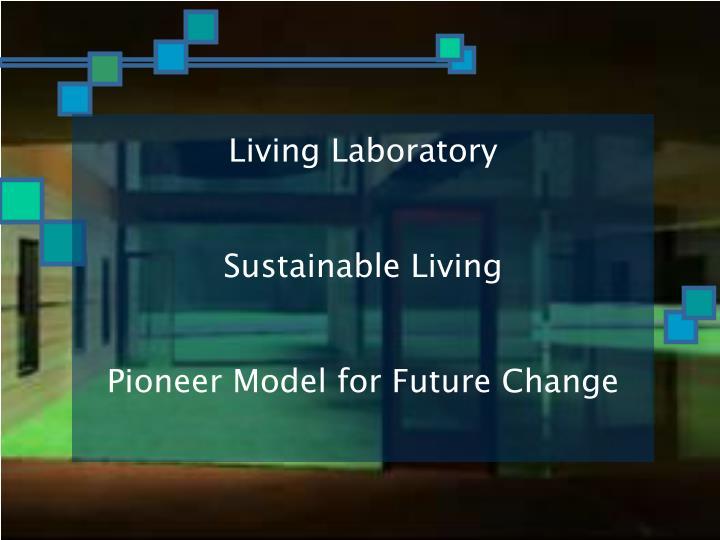 Living Laboratory