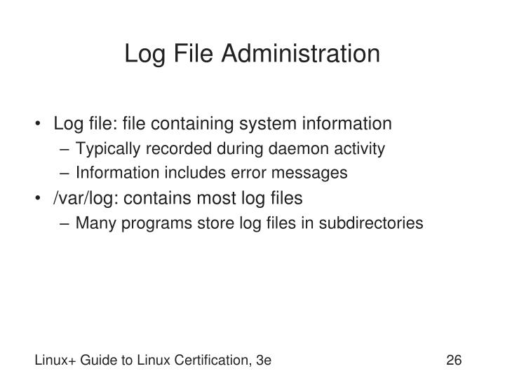 Log File Administration