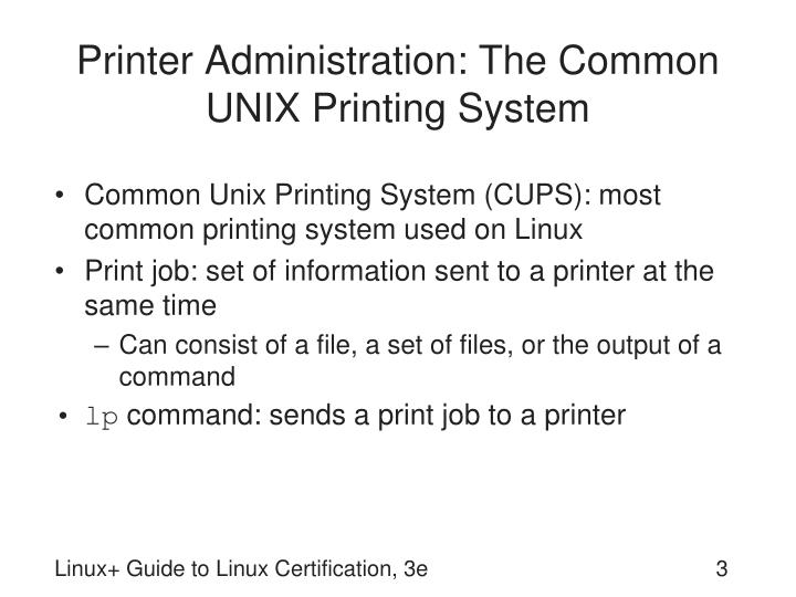 Printer administration the common unix printing system