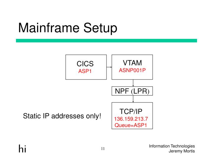 Mainframe Setup