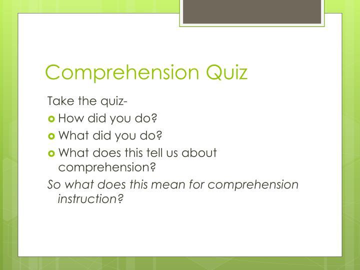 Comprehension Quiz