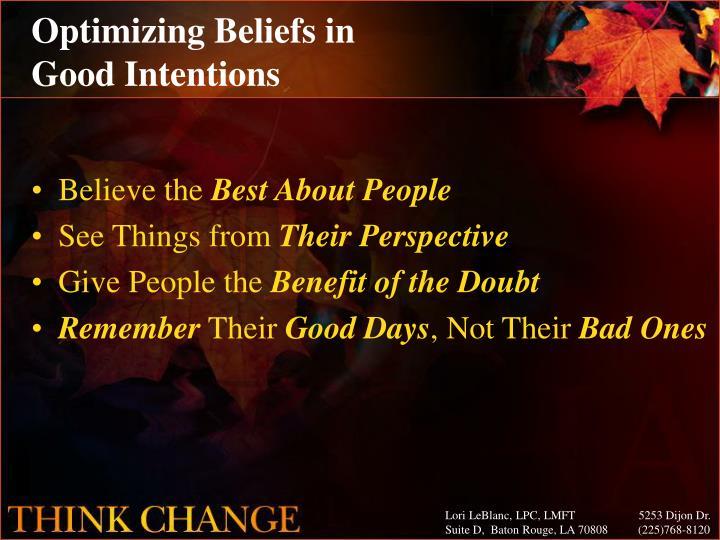 Optimizing Beliefs in
