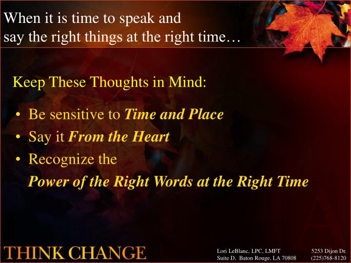 When it is time to speak and