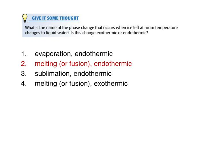 evaporation, endothermic