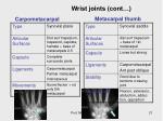 wrist joints cont