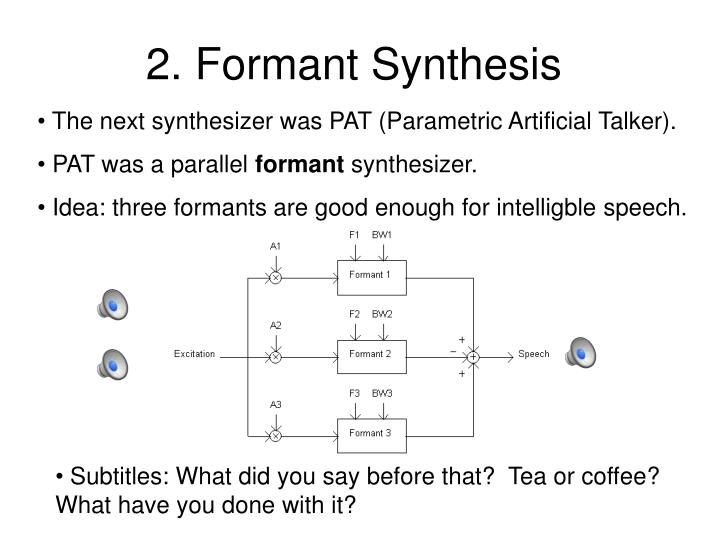 2. Formant Synthesis