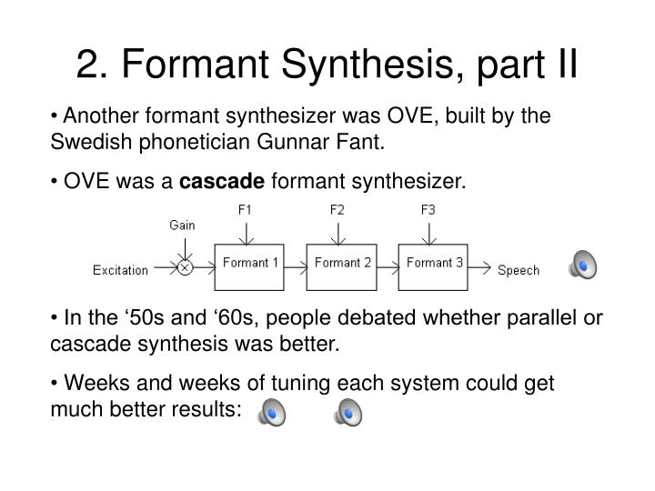 2. Formant Synthesis, part II