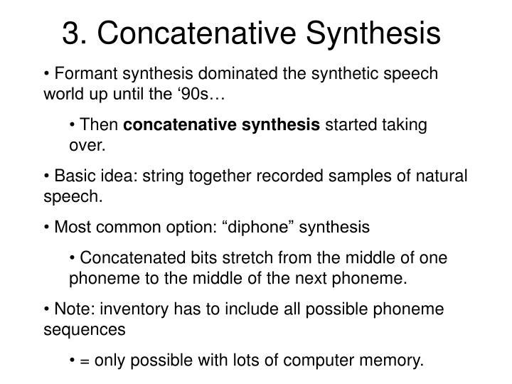 3. Concatenative Synthesis