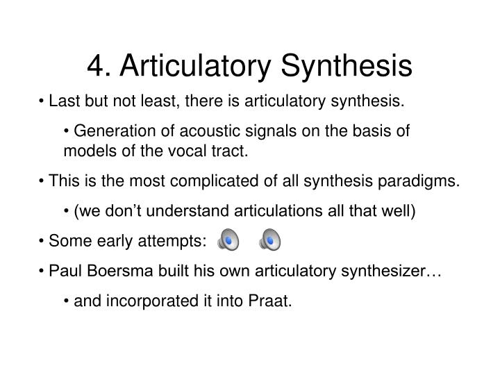 4. Articulatory Synthesis