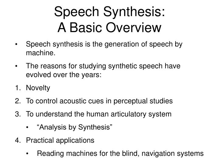 Speech Synthesis: