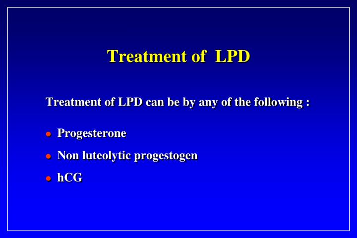 Treatment of  LPD