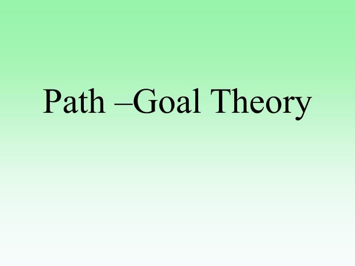 Path –Goal Theory