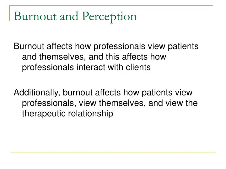 Burnout and Perception