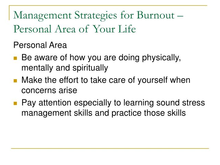 Management Strategies for Burnout –Personal Area of Your Life