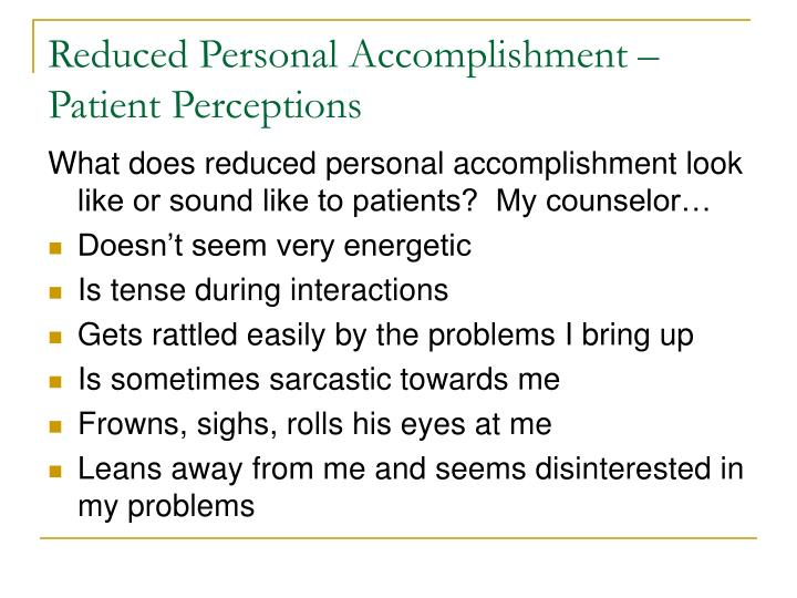Reduced Personal Accomplishment – Patient Perceptions