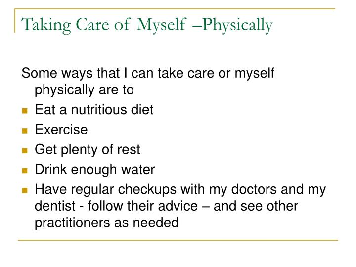 Taking Care of Myself –Physically