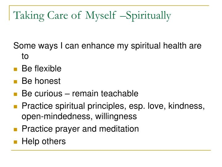Taking Care of Myself –Spiritually