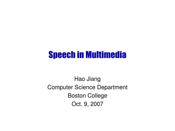 speech in multimedia