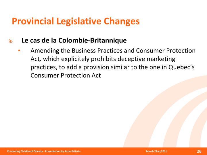Provincial Legislative Changes