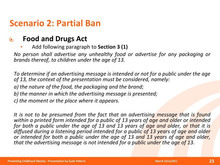 Scenario 2: Partial Ban