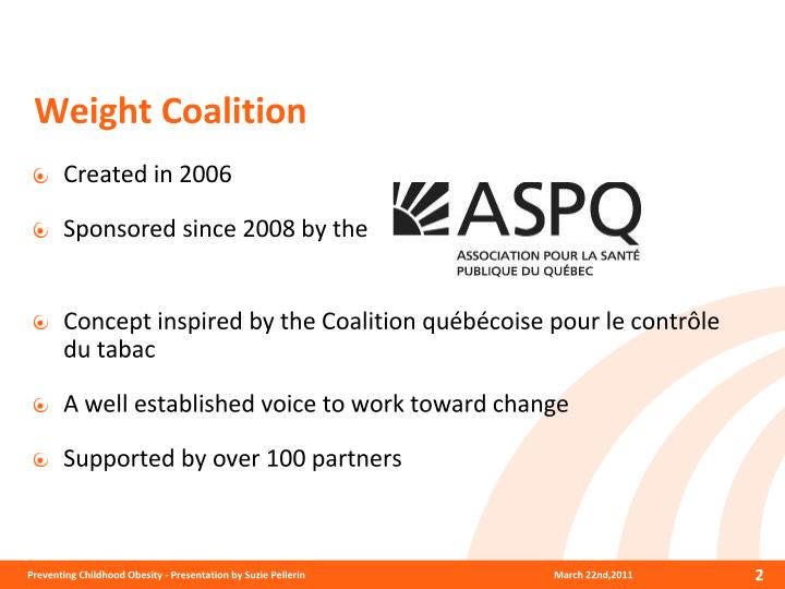 Weight Coalition