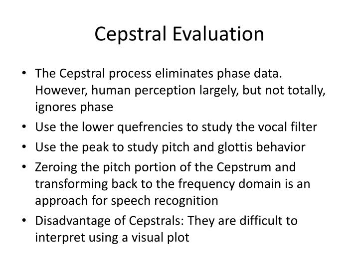 Cepstral Evaluation
