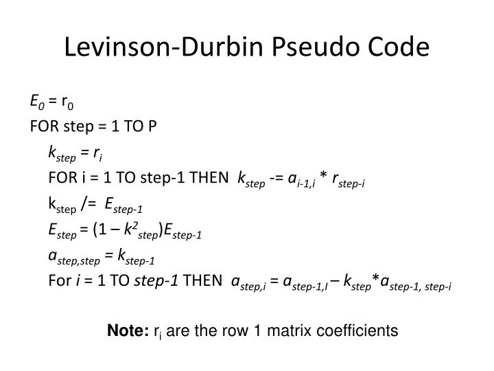Levinson-Durbin Pseudo Code