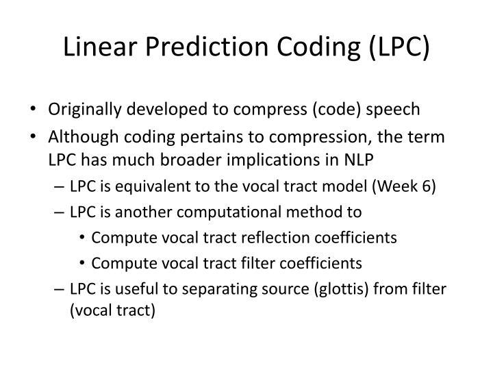 Linear Prediction Coding (LPC)