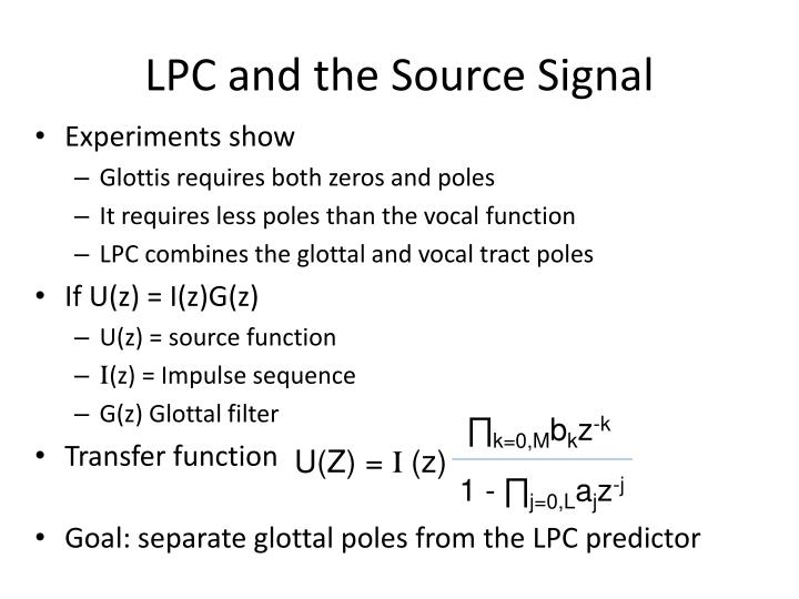 LPC and the Source Signal