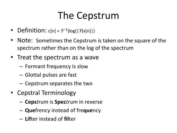 The Cepstrum