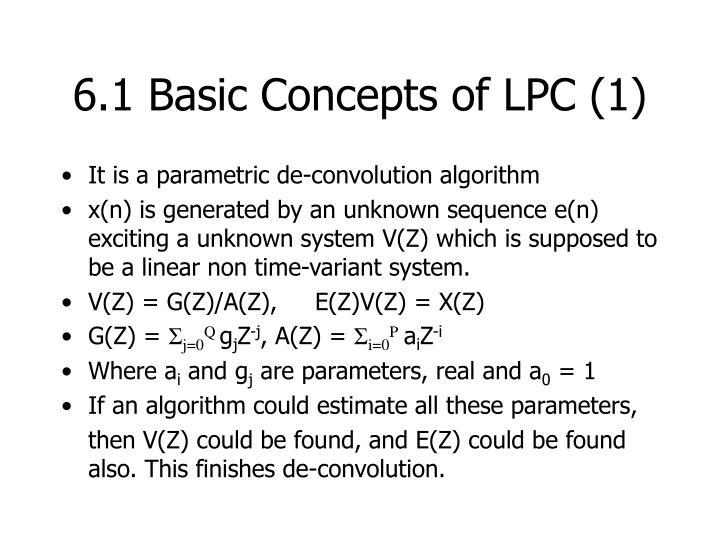 6.1 Basic Concepts of LPC (1)