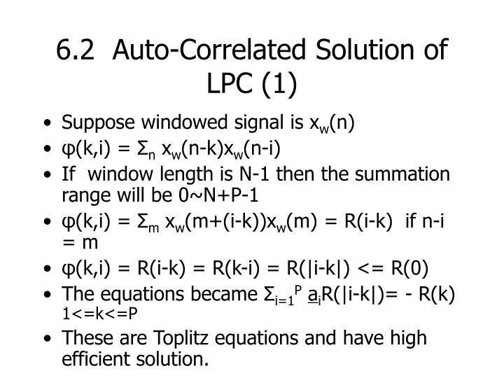 6.2  Auto-Correlated Solution of LPC (1)