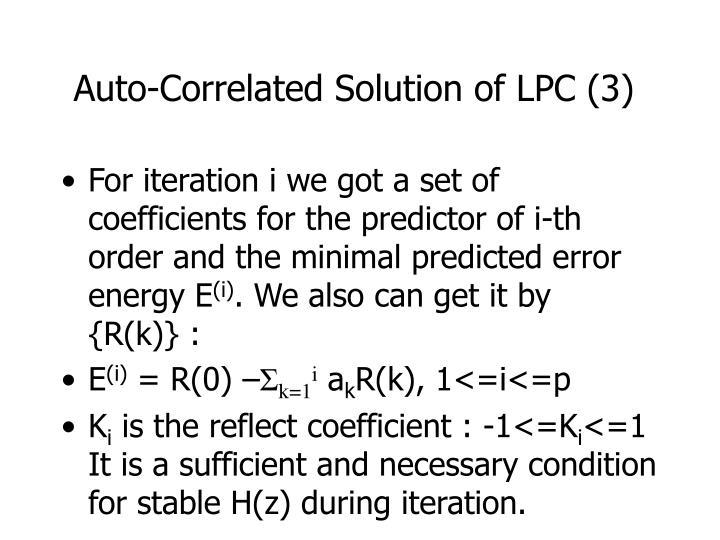Auto-Correlated Solution of LPC (3)