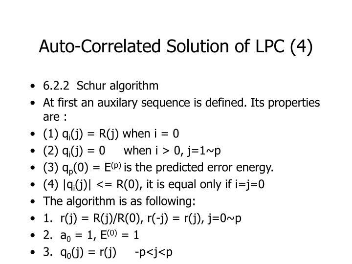 Auto-Correlated Solution of LPC (4)