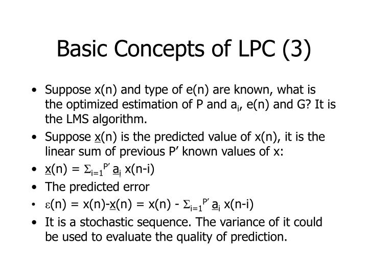 Basic Concepts of LPC (3)